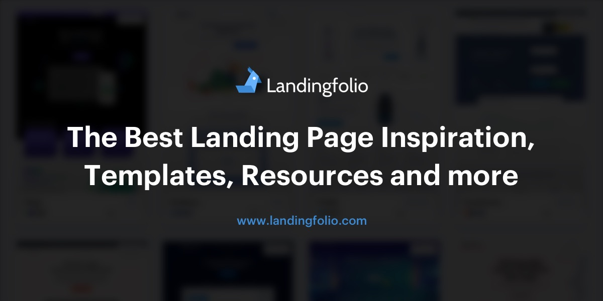 The Best Landing Page Design Inspiration Templates Resources And More Landingfolio